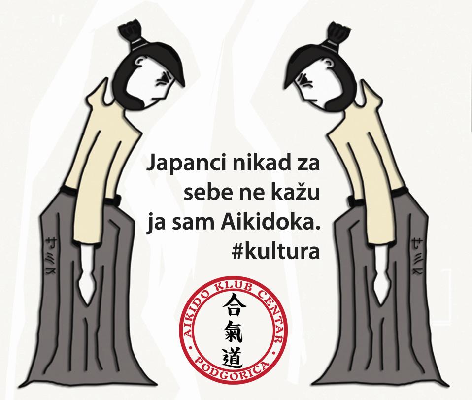 Japanci nikad za sebe ne kažu ja sam Aikidoka. #kultura